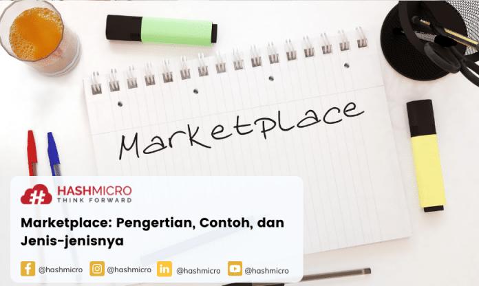 Marketplace: Pengertian, Contoh, dan Jenis-jenisnya