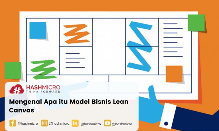 Mengenal Apa itu Model Bisnis Lean Canvas
