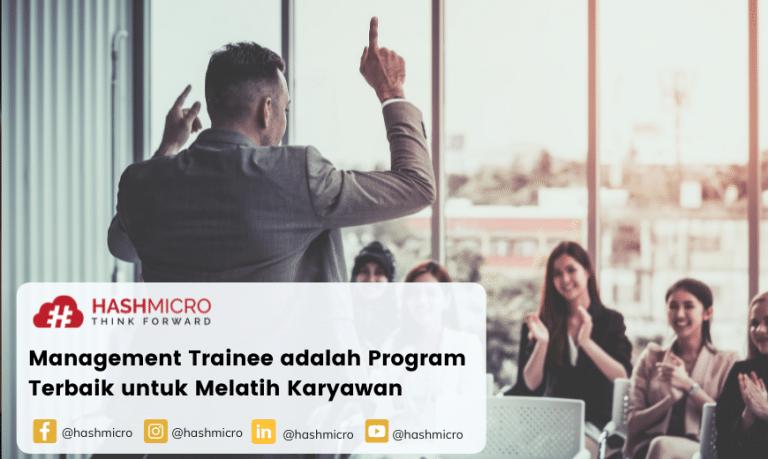 Management Trainee adalah Program Terbaik untuk Melatih Karyawan