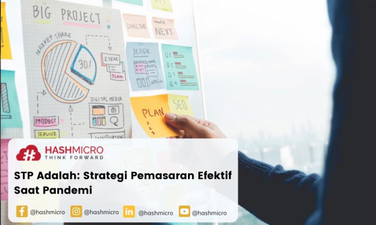 STP Adalah: Strategi Pemasaran Efektif Saat Pandemi