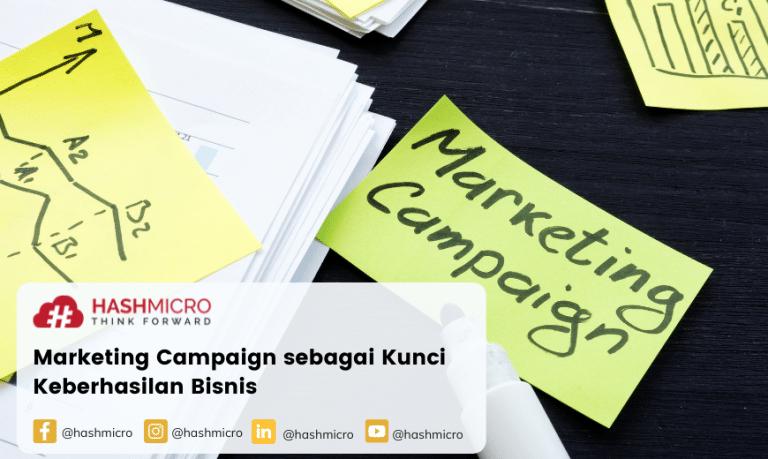 Marketing Campaign sebagai Kunci Keberhasilan Bisnis
