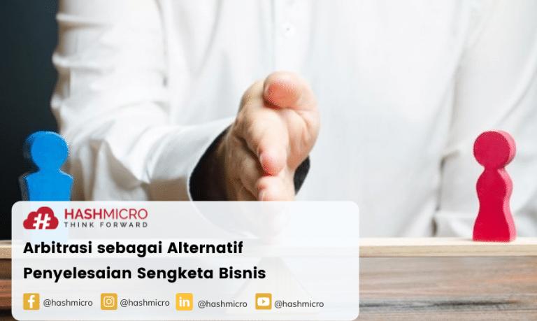 Arbitrasi sebagai Alternatif Penyelesaian Sengketa, Ketahui Manfaatnya!