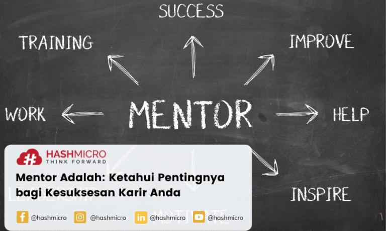 Mentor Adalah: Ketahui Pentingnya bagi Kesuksesan Karir Anda
