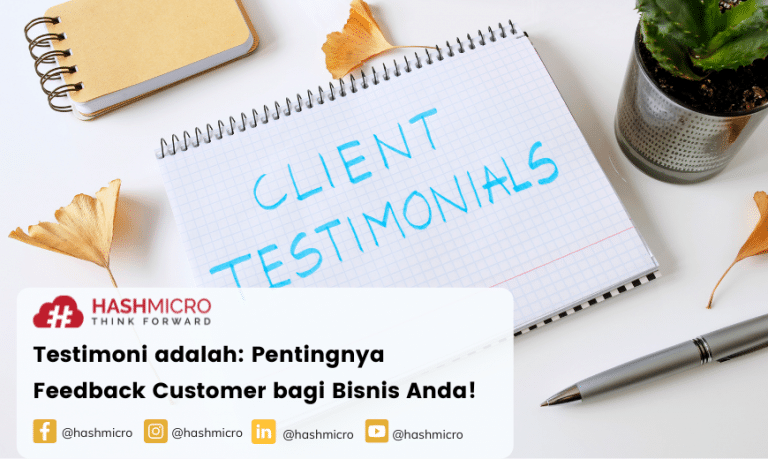 Testimoni adalah: Pentingnya Feedback Customer bagi Bisnis Anda!