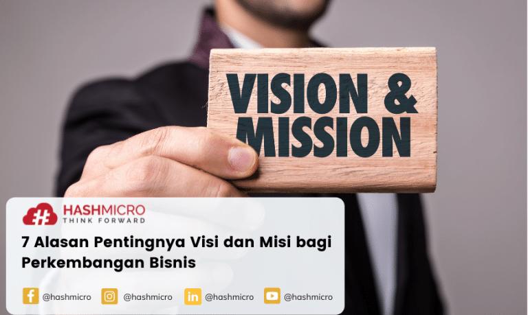 7 Alasan Pentingnya Visi dan Misi bagi Perkembangan Bisnis