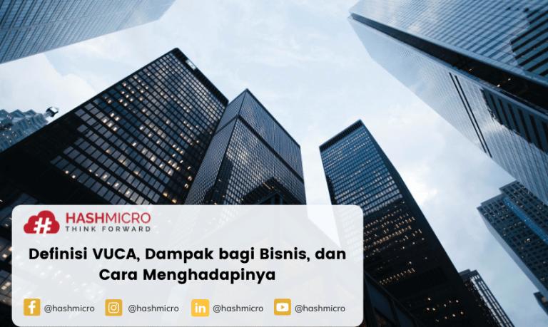 Apa itu VUCA?   Definisi, Dampak bagi Bisnis, dan Cara Menghadapinya